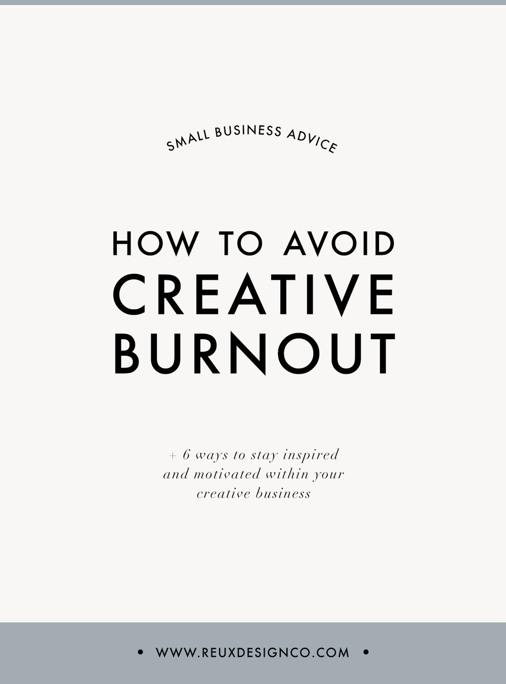 How to avoid burnout in your creative business | Reux Design Co.