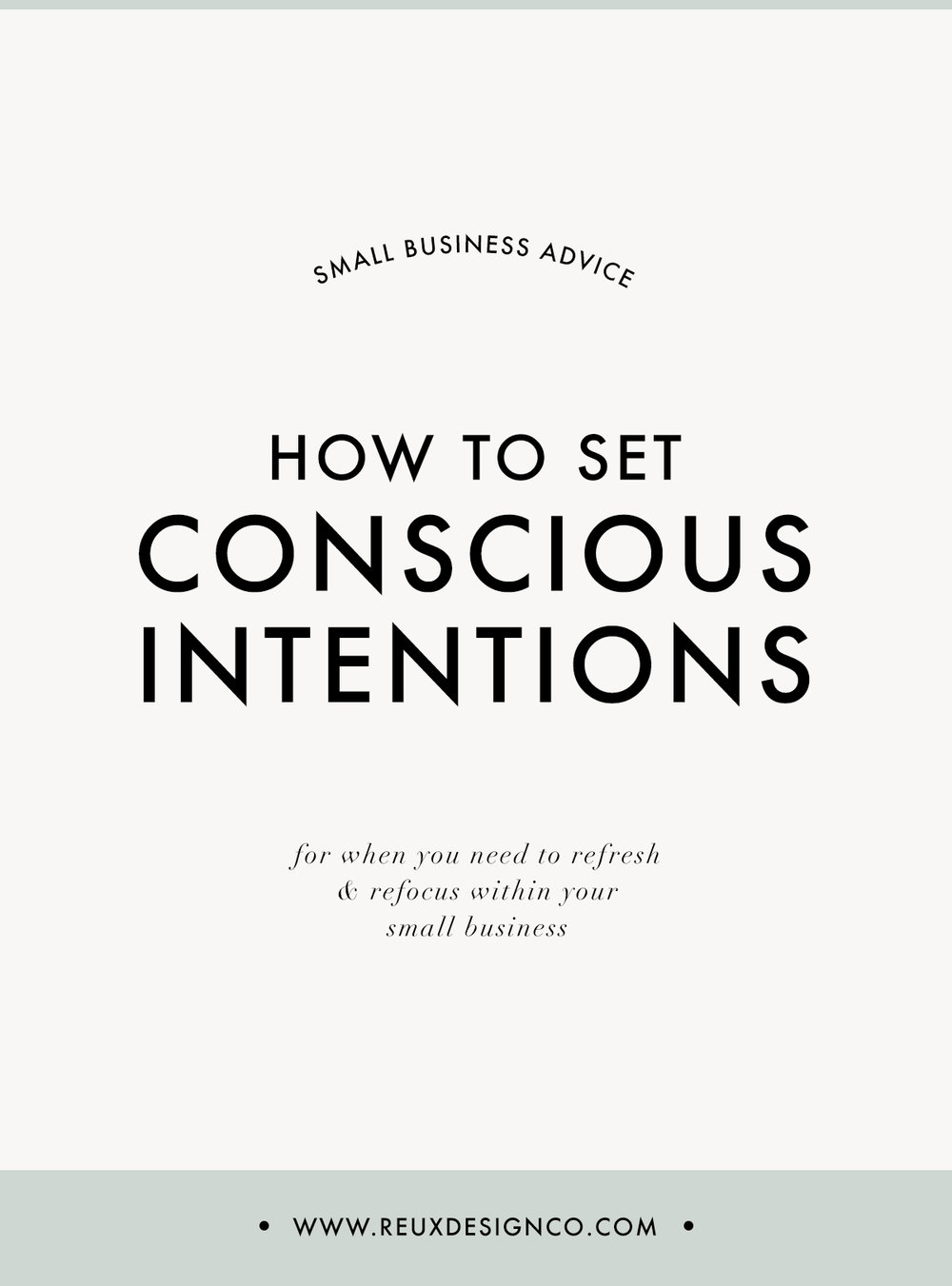 How to set conscious, impactful intentions for your small business | Reux Design Co.