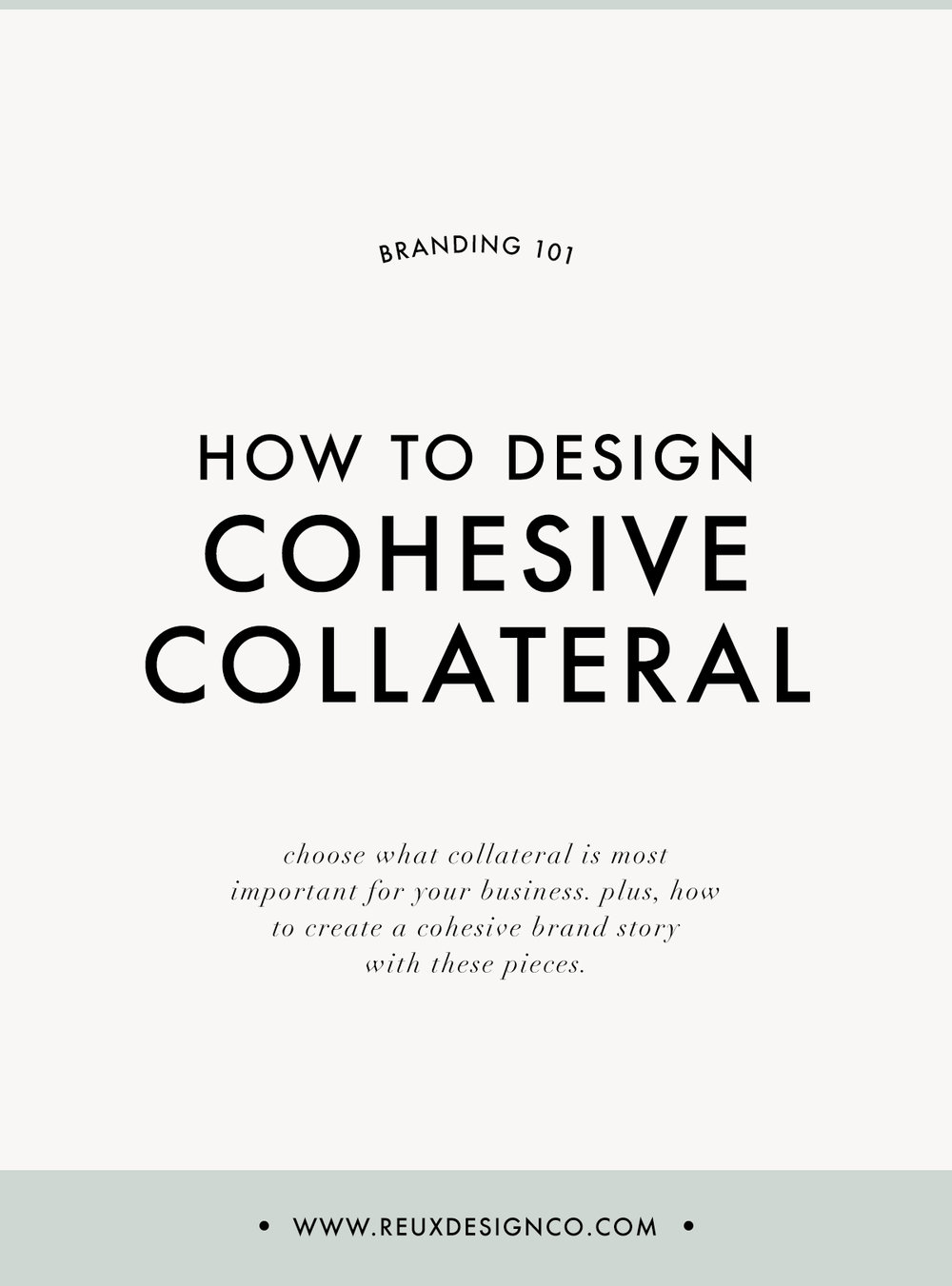 choosing and designing cohesive collateral for your creative business | Reux Design Co.
