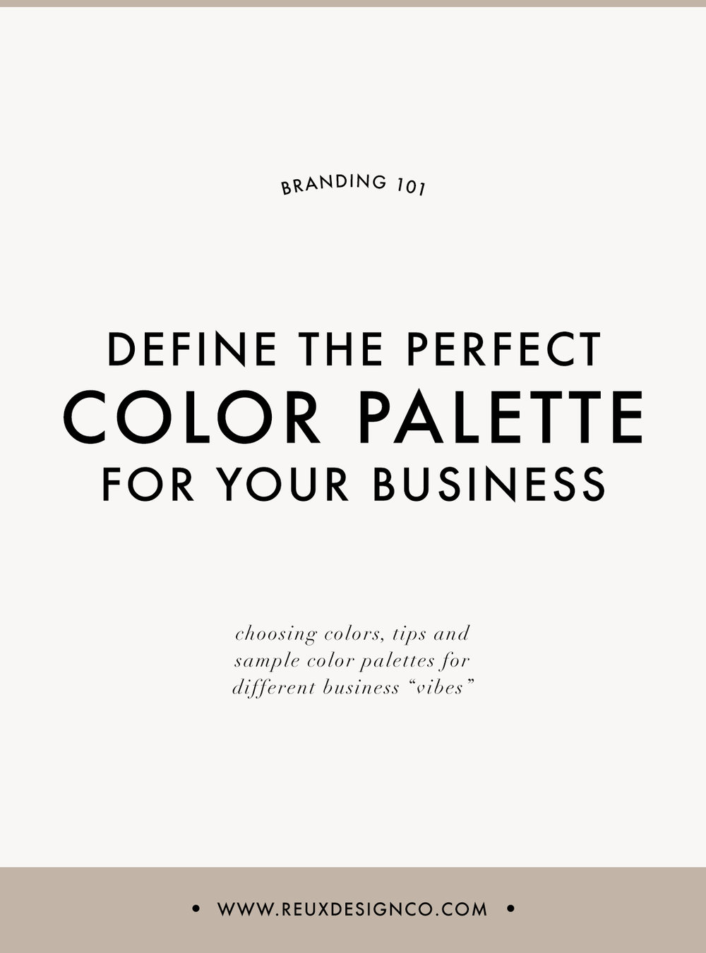 defining the perfect color palette for your brand | Reux Design Co.