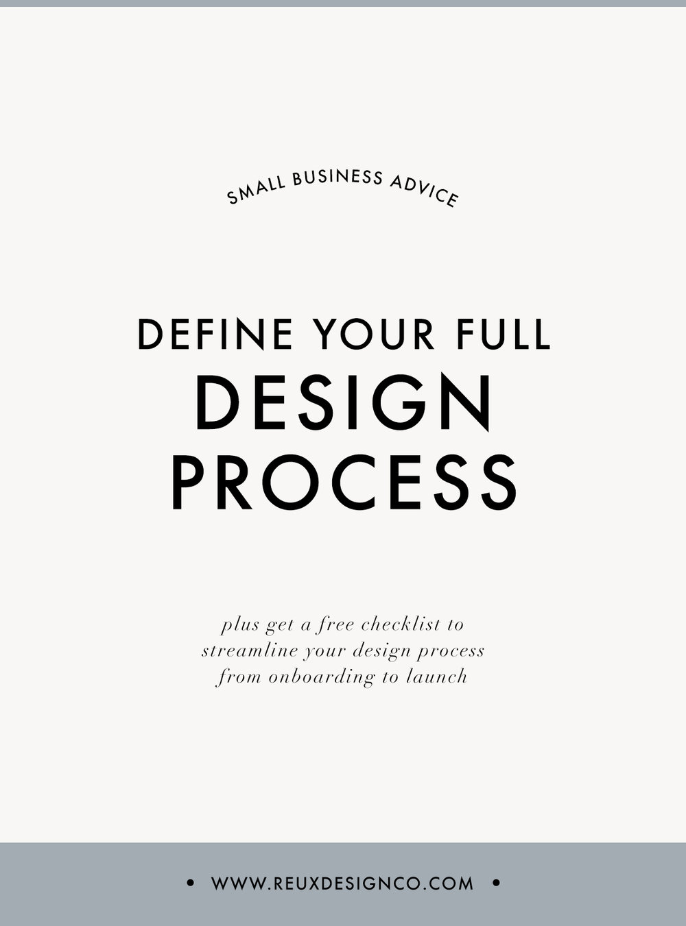 define and streamline your design process | Reux Design Co.