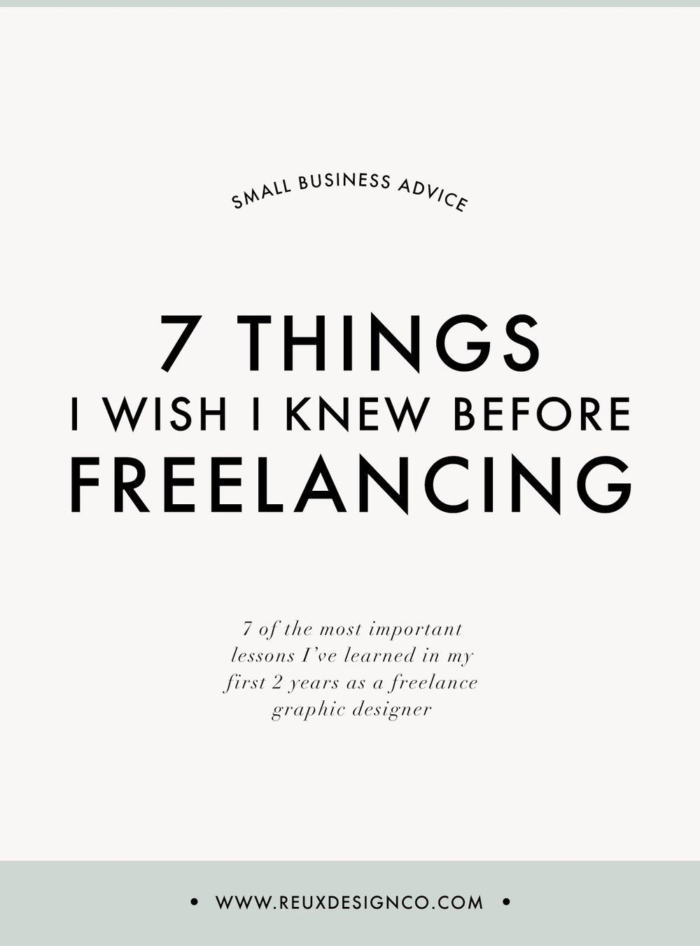 7 Things I Wish I knew before Freelancing | Reux Design Co