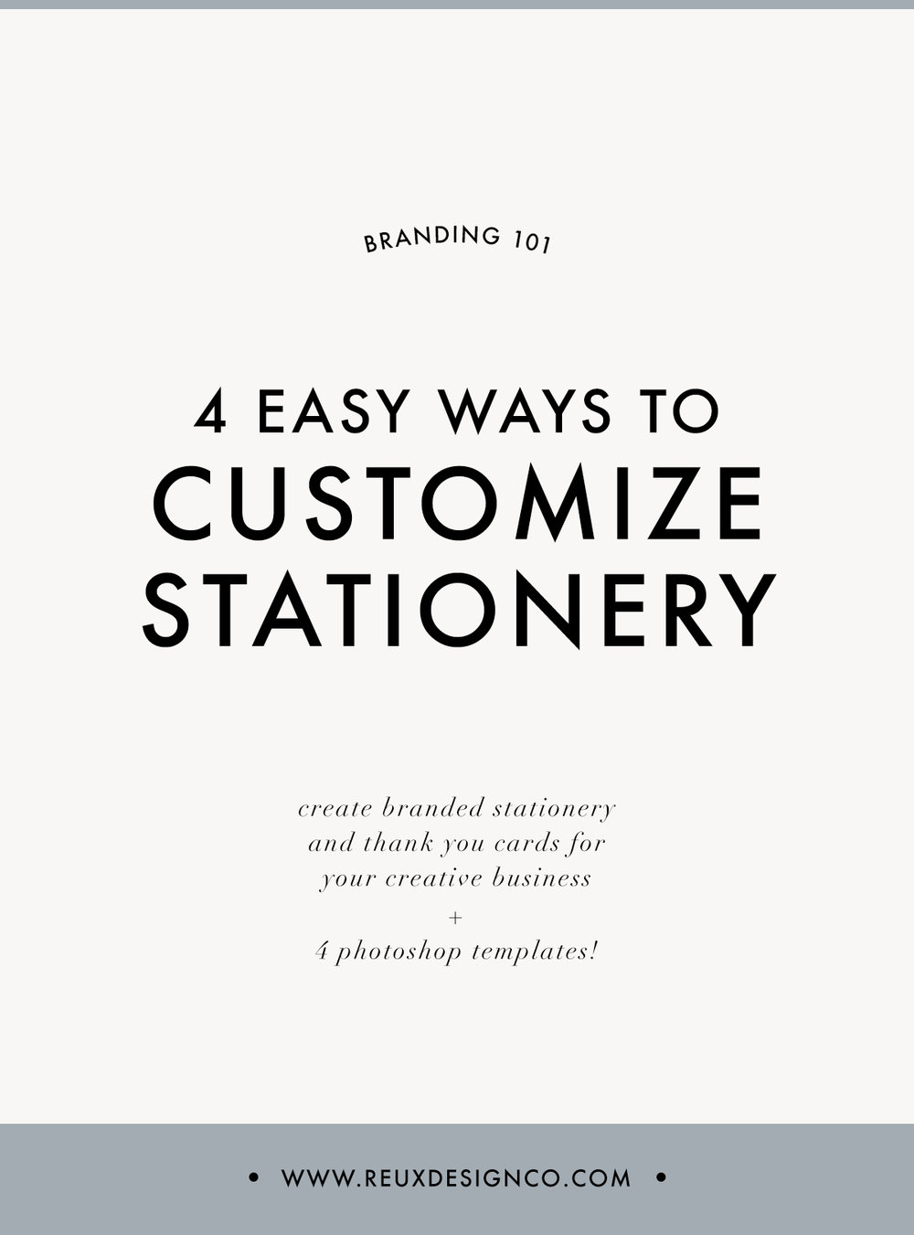 4 Easy Ways to Customize Branded Stationery and Cards for your Creative Business (plus templates!) | Reux Design Co