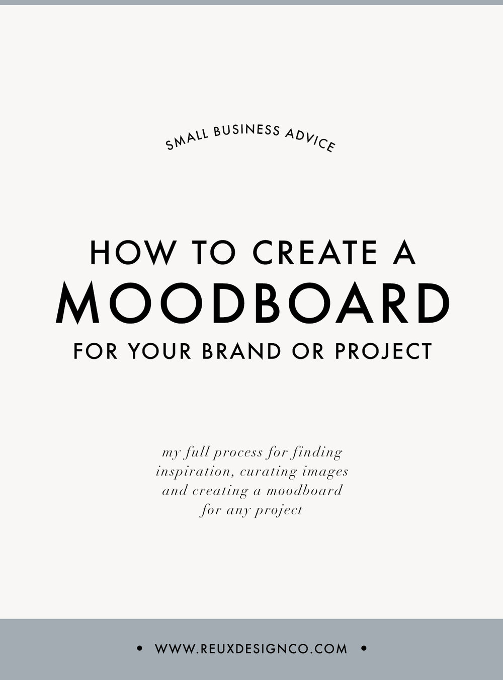 Why and How I Create Custom Moodboards for Each Creative Project | Reux Design Co.