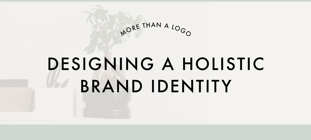 Design a Holistic Brand Identity that's More Than A Logo | Brand Audit Guide by Reux Design Co.