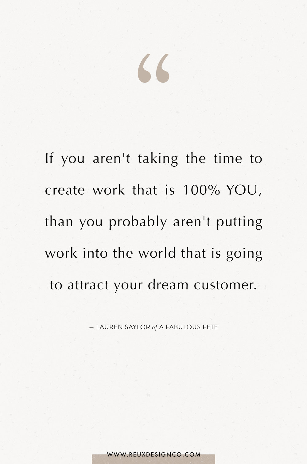 Branding + Business Tips from Lauren Saylor of A Fabulous Fete on the Reux Design Co. blog | positive affirmations, quotes on energy, quotes on abundance, affirmations on creativity, affirmations for women, affirmations for entrepreneurs, words to live by, build a sustainable business you love