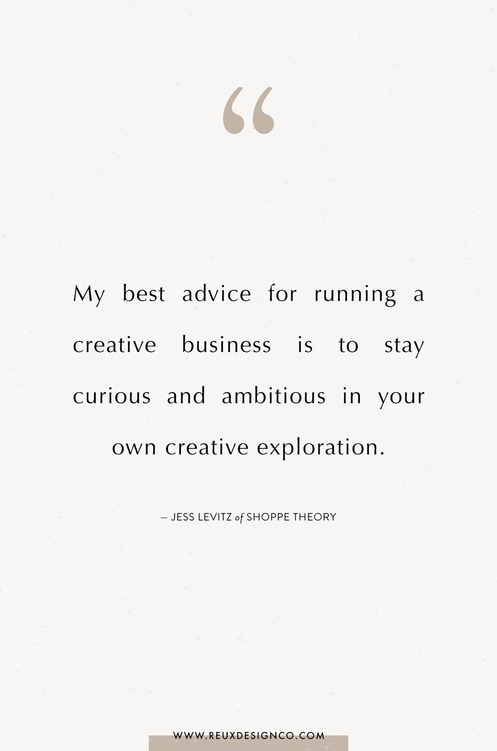 Branding + Business Tips from Less Levitz of Freelance Wisdom / Shoppe Theory on the Reux Design Co. blog | positive affirmations, quotes on energy, quotes on abundance, affirmations on creativity, affirmations for women, affirmations for entrepreneurs, words to live by, build a sustainable business you love