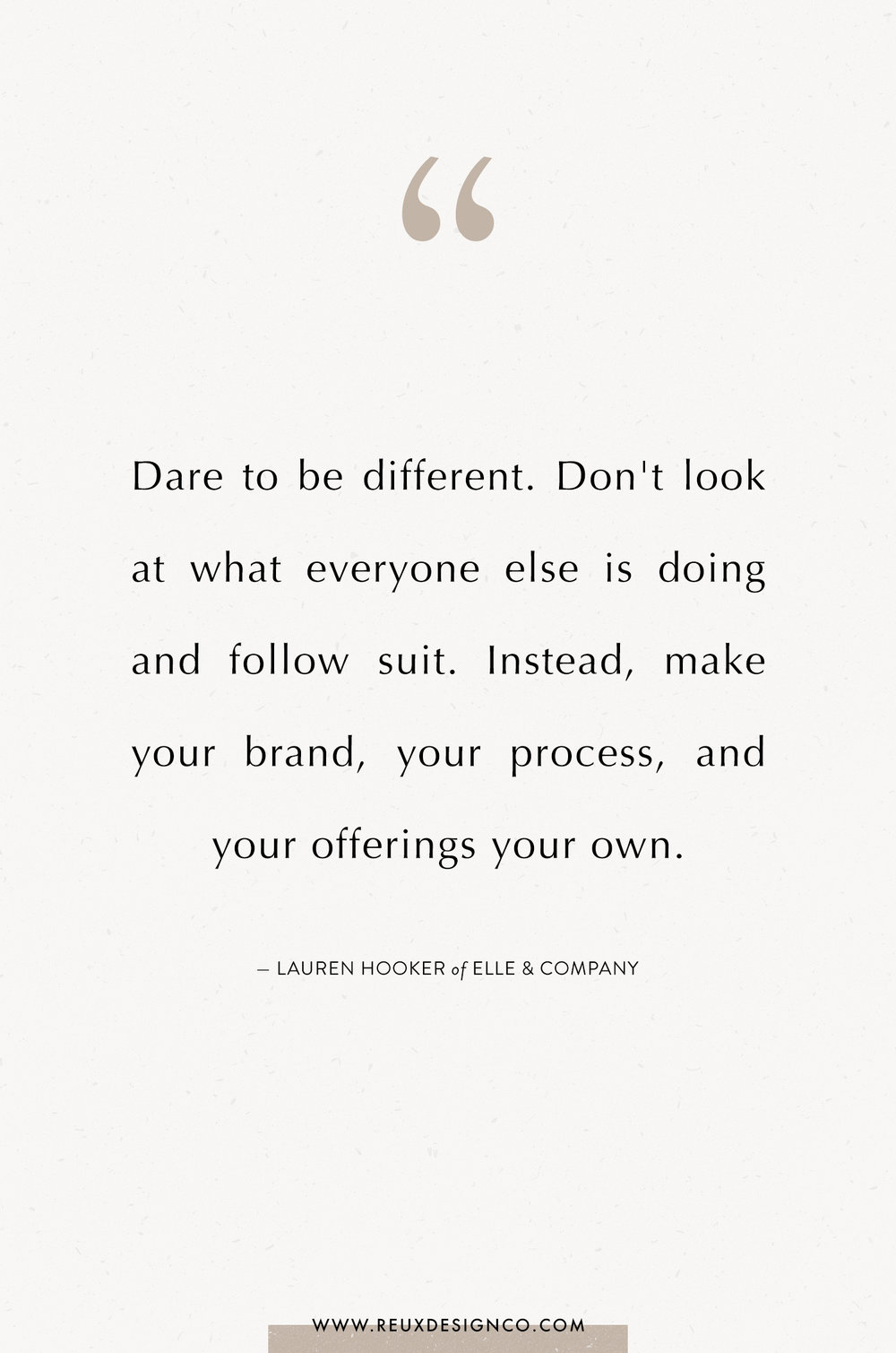 Branding + Business Tips from Lauren Hooker from Elle & Company Designs on the Reux Design Co. blog | positive affirmations, quotes on energy, quotes on abundance, affirmations on creativity, affirmations for women, affirmations for entrepreneurs, words to live by, build a sustainable business you love