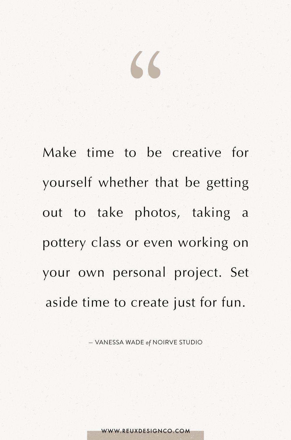 Branding + Business Tips from Vanessa Wade of Noirve Studio on the Reux Design Co. blog | positive affirmations, quotes on energy, quotes on abundance, affirmations on creativity, affirmations for women, affirmations for entrepreneurs, words to live by, build a sustainable business you love