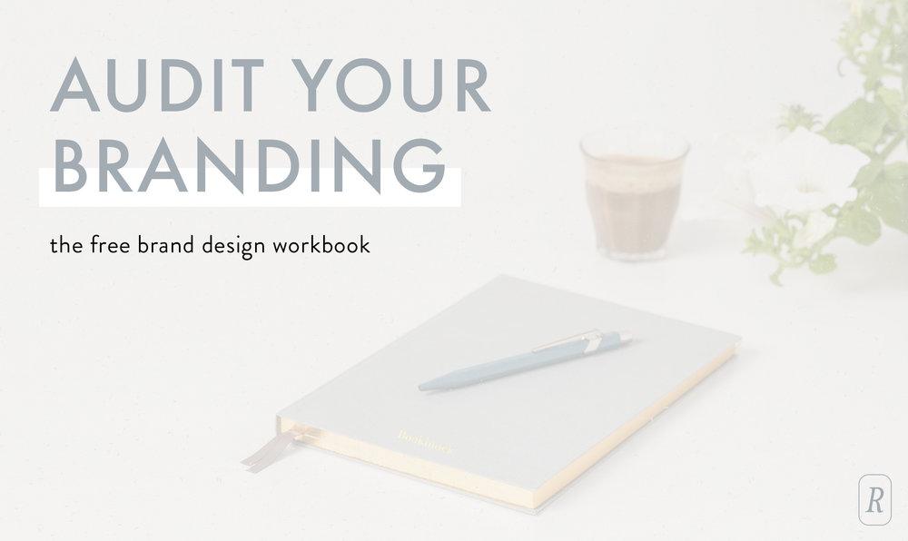 Audit Your Brand Design | free workbook | Reux Design Co.