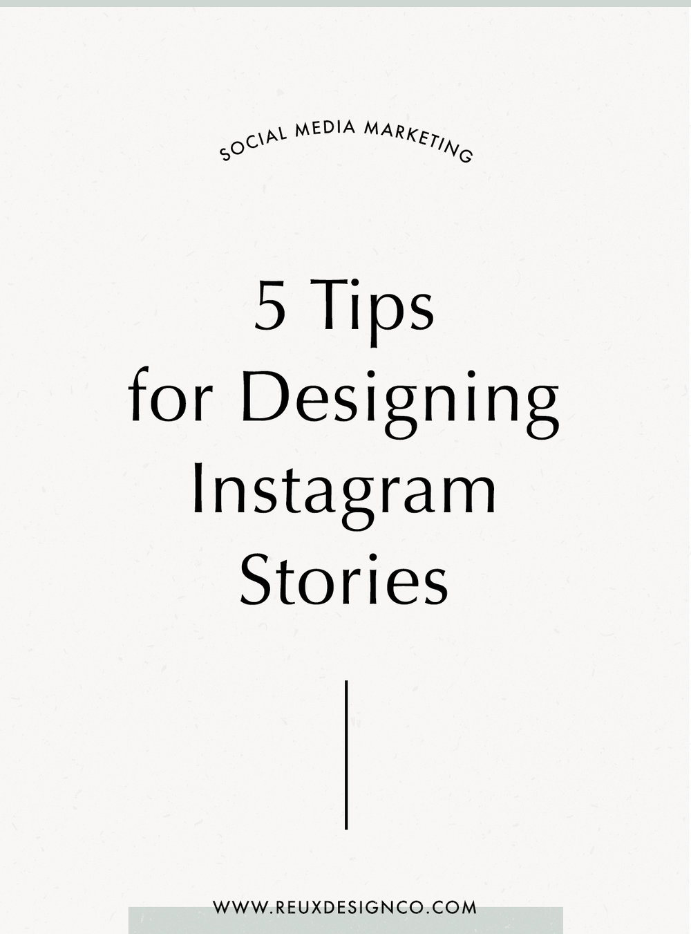 5 tips for designing instagram stories that connect and convert your audience | Holistic branding from Reux Design Co.