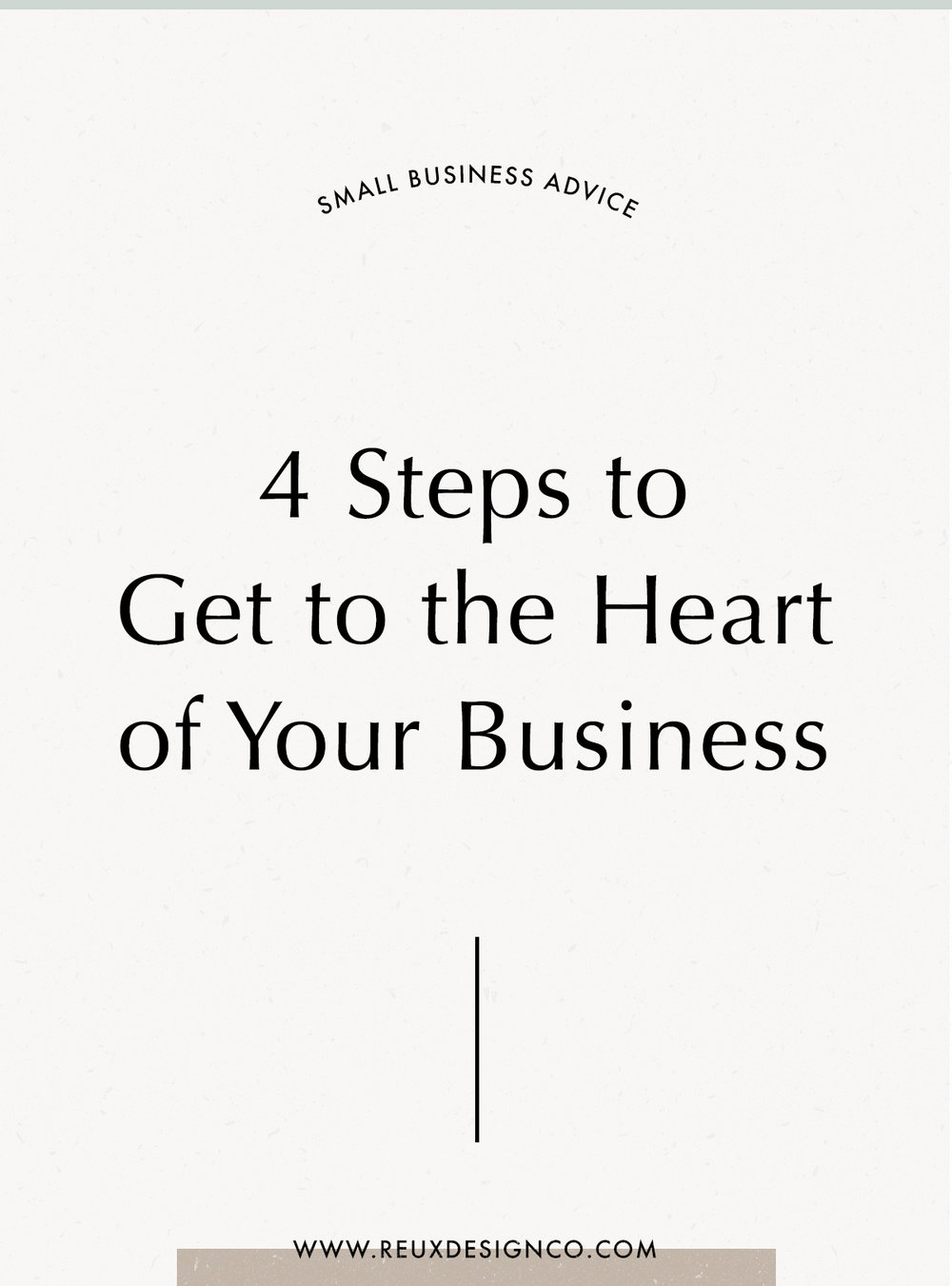 """Get to the Heart of your Business in 4 simple steps 