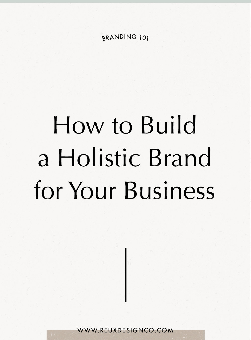 My step by step process for building a holistic brand | brand design process | BTS look into my full brand design process for small businesses | Reux Design Co.
