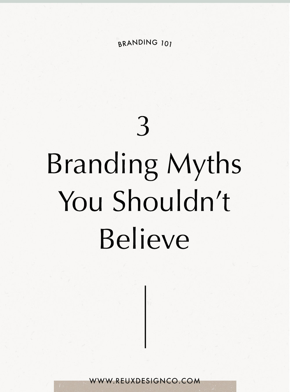 3 Branding and Small Business myths that you should NOT believe | 3 common misconceptions about branding your intentional, creative, holistic business | Reux Design Co.