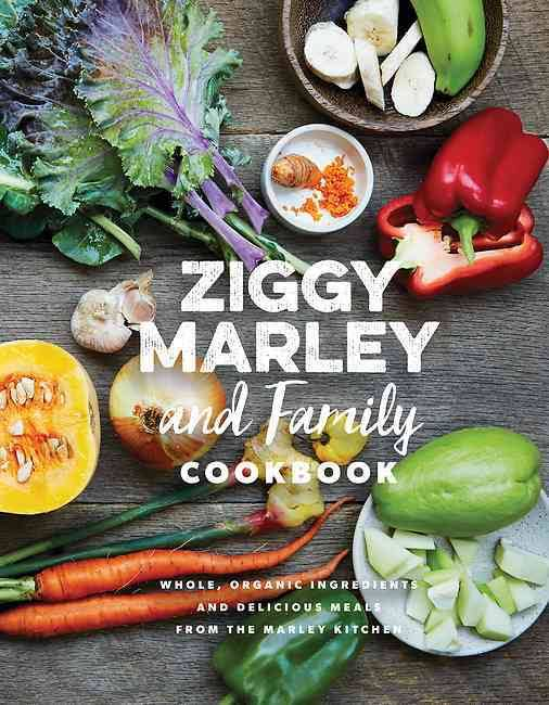 42 ziggy marley and family cookbook cookery by the book