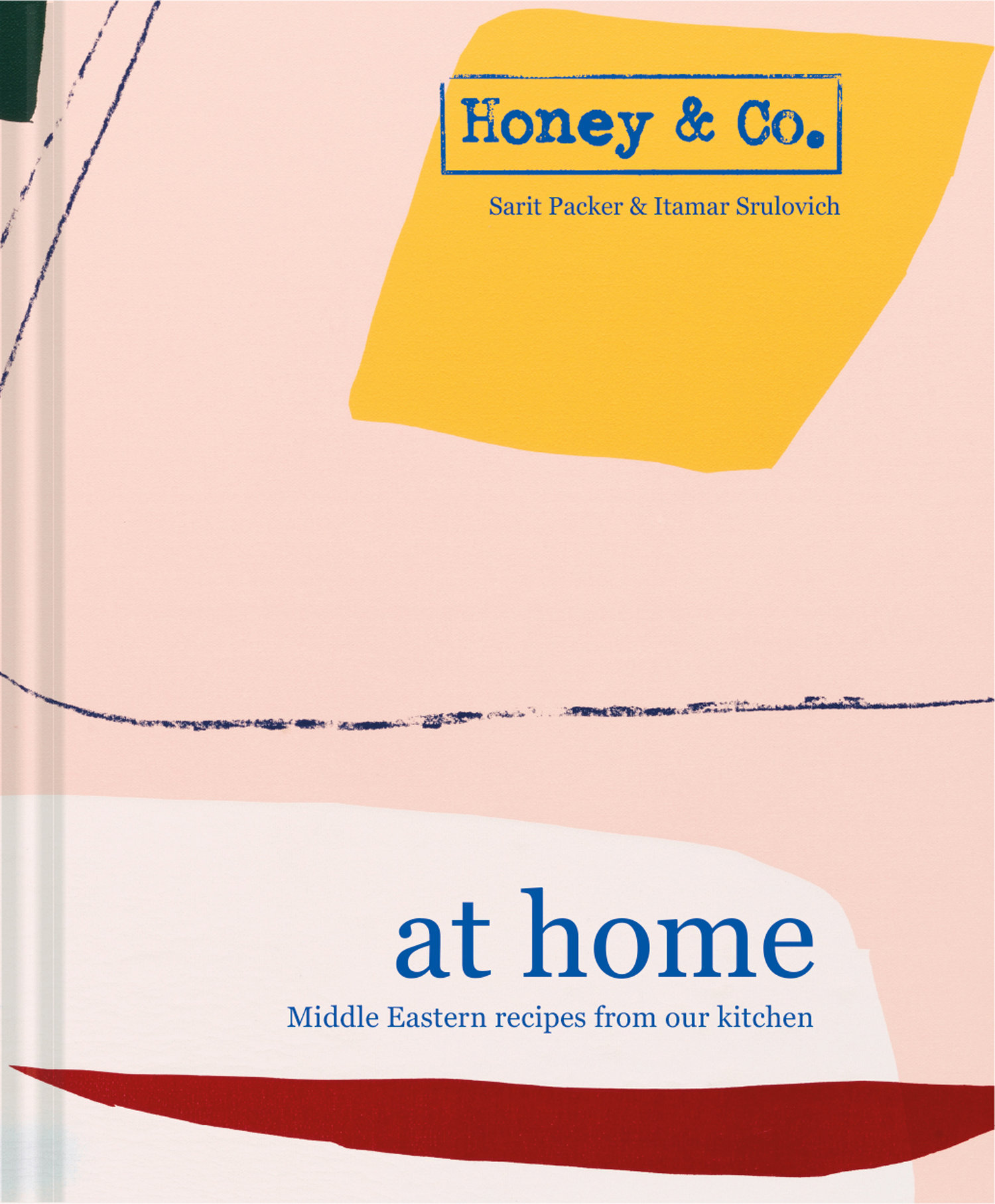 Honey & Co. at Home   Sarit Packer & Itamar Srulovich