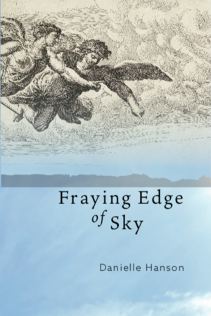 Fraying Edge of Sky  - Winner, 2017 Codhill Press Poetry AwardFinalist, 2017 John Ciardi Prize for PoetryFinalist, 2017 Wick Poetry PrizeFinalist, 2017 Antivenom Poetry AwardFinalist, 2017 Richard Snyder Poetry AwardSemifinalist, 2017 National Poetry SeriesSemifinalist, 2017 Crab Orchard SeriesFinalist, 2016 Codhill Press Poetry AwardFinalist, 2016 Antivenom Poetry AwardFinalist, 2016 Richard Snyder Poetry AwardSemifinalist, 2016 Elixir Poetry PrizeSemifinalist, 2016 Washington Prize