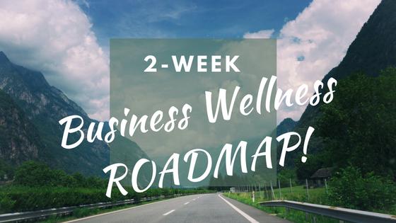 Business Wellness Roadmap.png