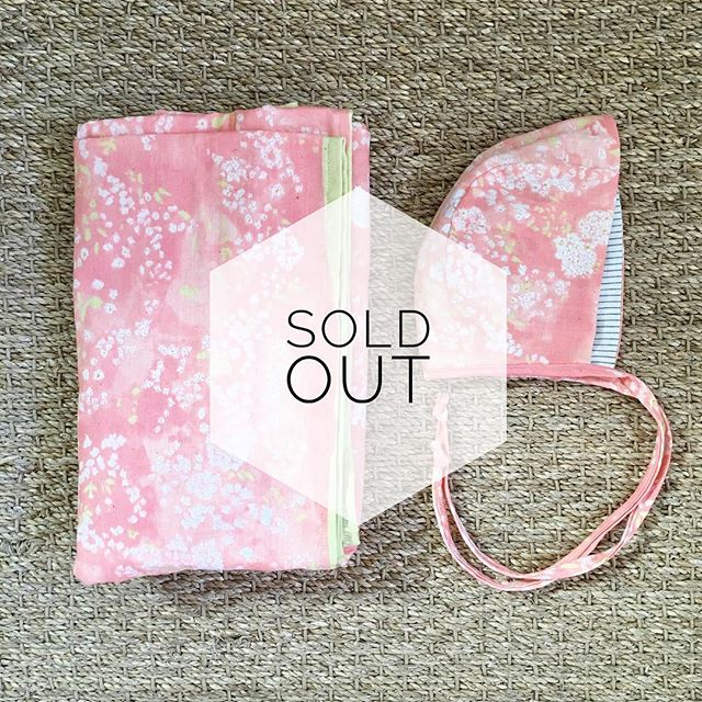 Merci beaucoup! Our Mae swaddle and bonnet set is now sold out. We do have one bonnet and blankie lovie set left in this amazingly beautiful Nani Iro fabric so don't delay.