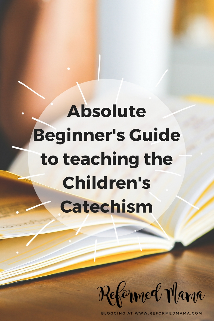 Absolute Beginner's Guide to Teaching the Children's Catechism