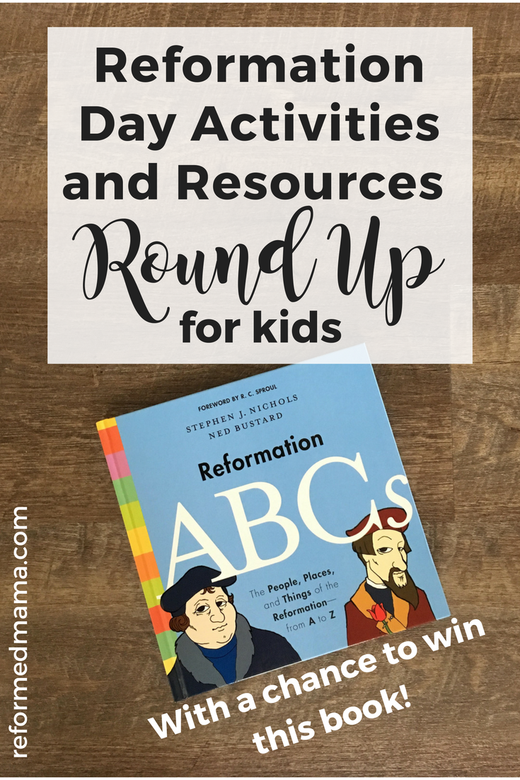 Reformation Day Round Up - Acitvities and Resources for Kids
