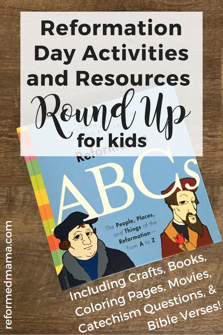 Reformation Day Activities and Resources Round Up for Kids ...