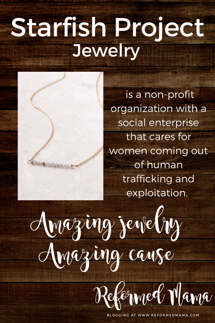Starfish Project Jewelry - Social Justice Non-Profit Organization helping women coming out of human trafficking and exploitation