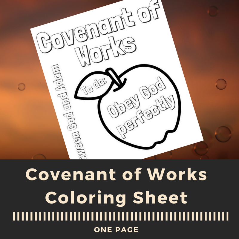 Covenant of Works Free Coloring Sheet