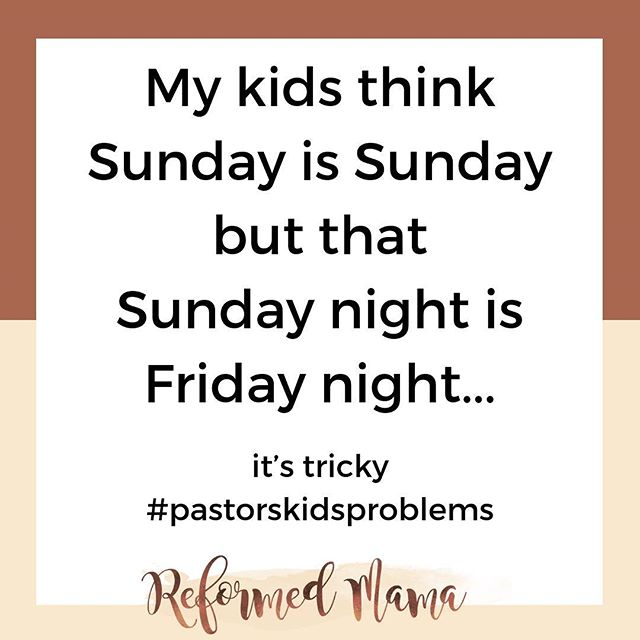 We just have to review the days of the week a little more often. Anyone else? 😂⠀⠀⠀⠀⠀⠀⠀⠀⠀ #pastorskids #reformedmama