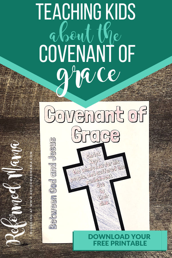 Teaching Kids About the Covenant of Grace with the Children's Catechism