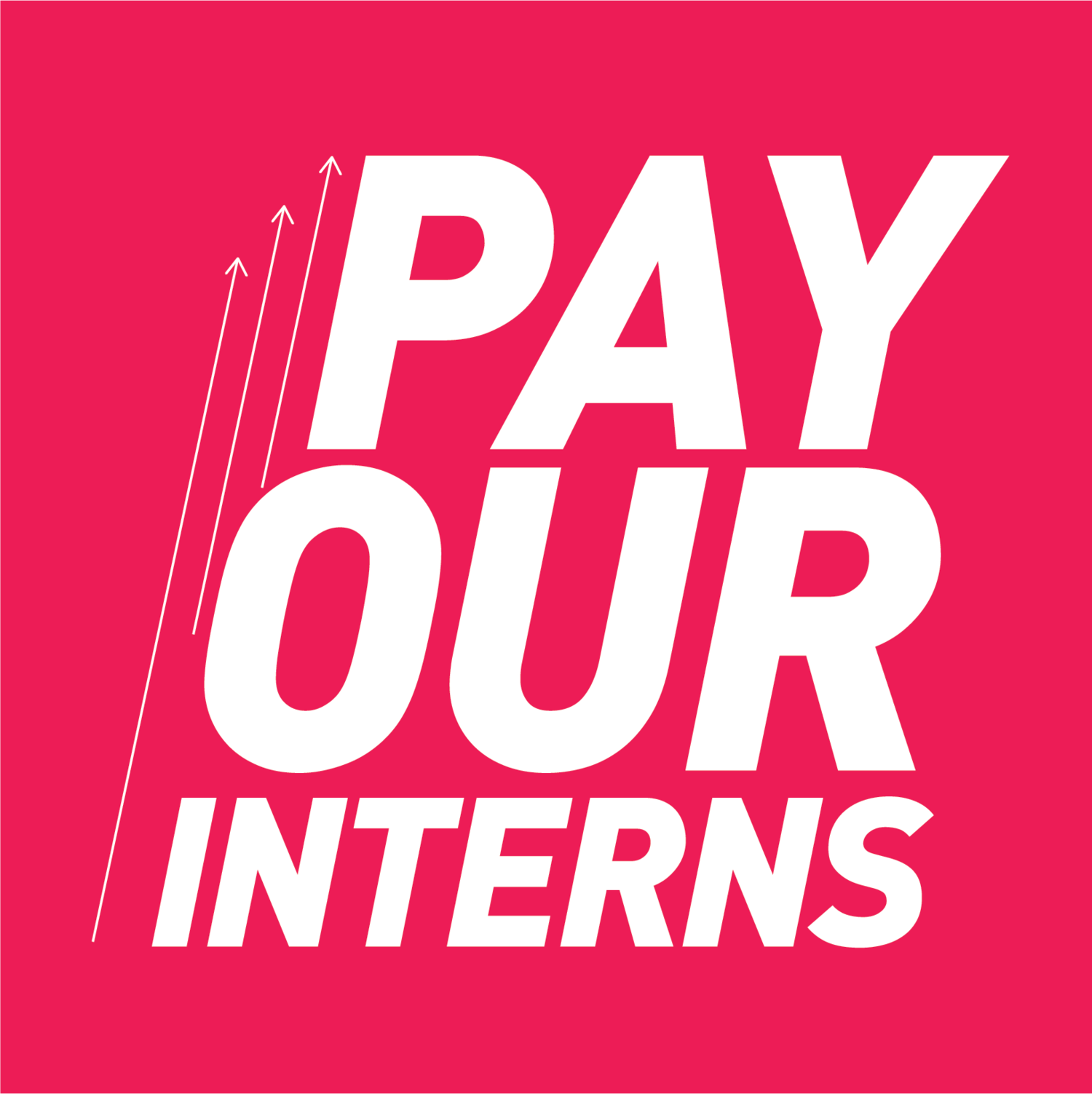 Pay Our Interns