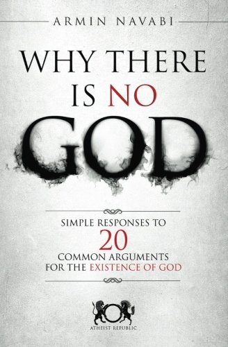 Why there is no God - Armin Navabi