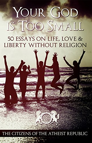 FREE DOWNLOAD! Your God Is Too Small - The Citizens of the Athesit Republic