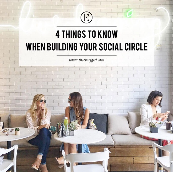 4 things to know when building your social circle
