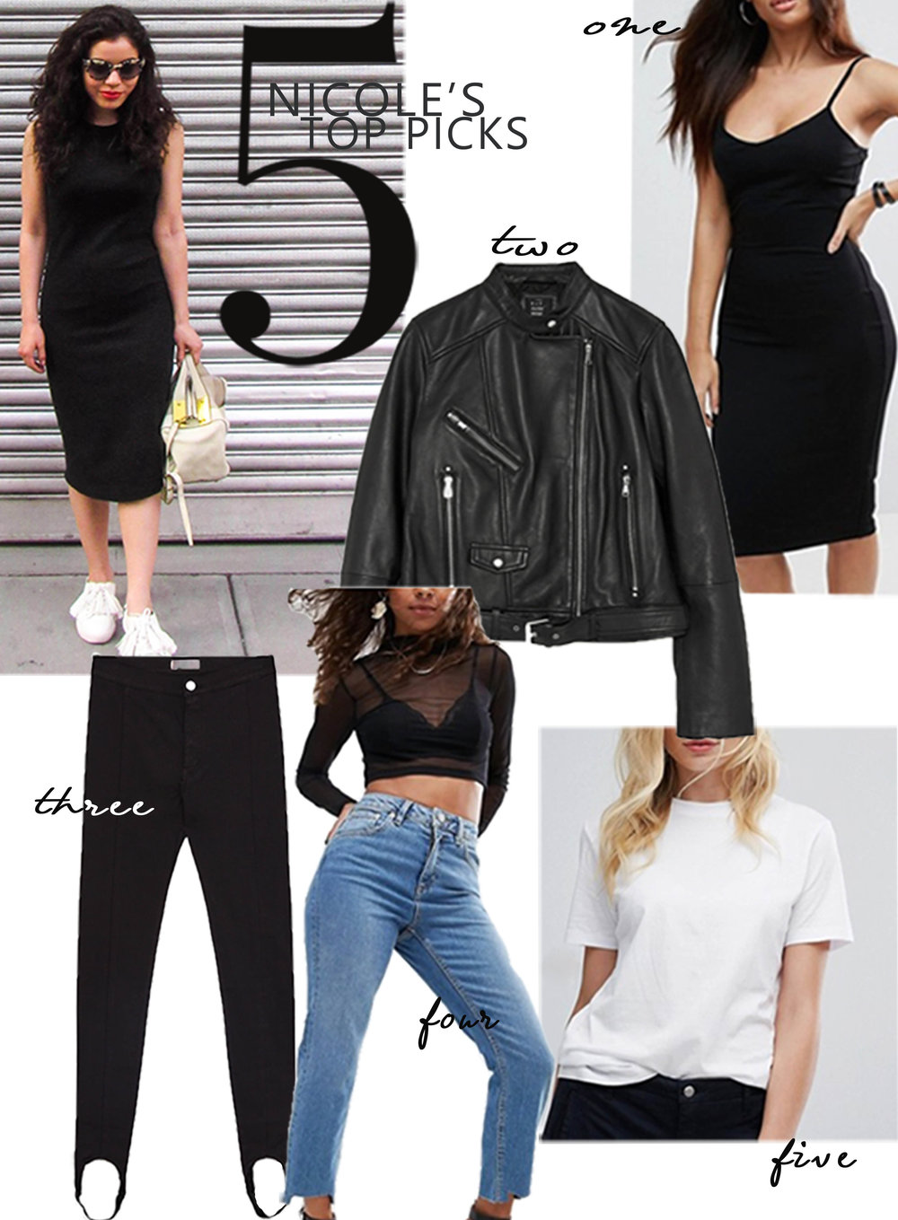 1. LBD  2.  jacket  3. black jeans  4. jeans  5.  t-shirt