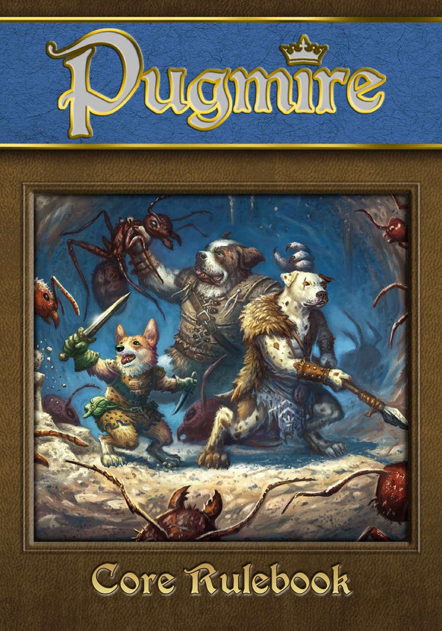 The  Pugmire  tabletop role-playing game rules provide streamlined play and easy creation of heroic dogs.