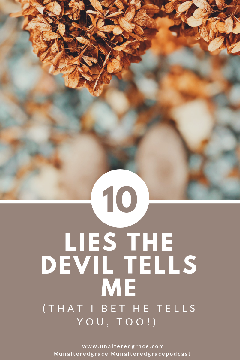 Ten Lies the Devil tells Me