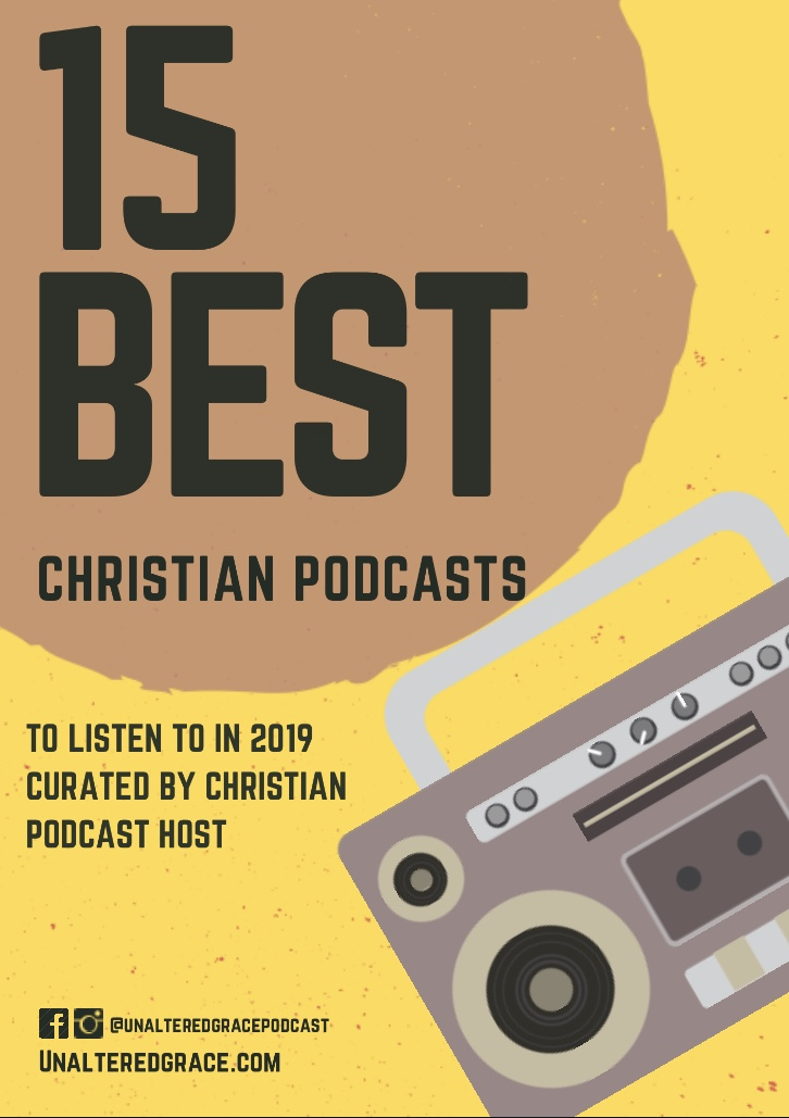 15 Best Christian Podcasts to listen to in 2019