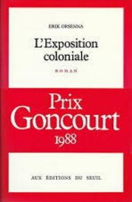 L'exposition coloniale par Erik Orsenna