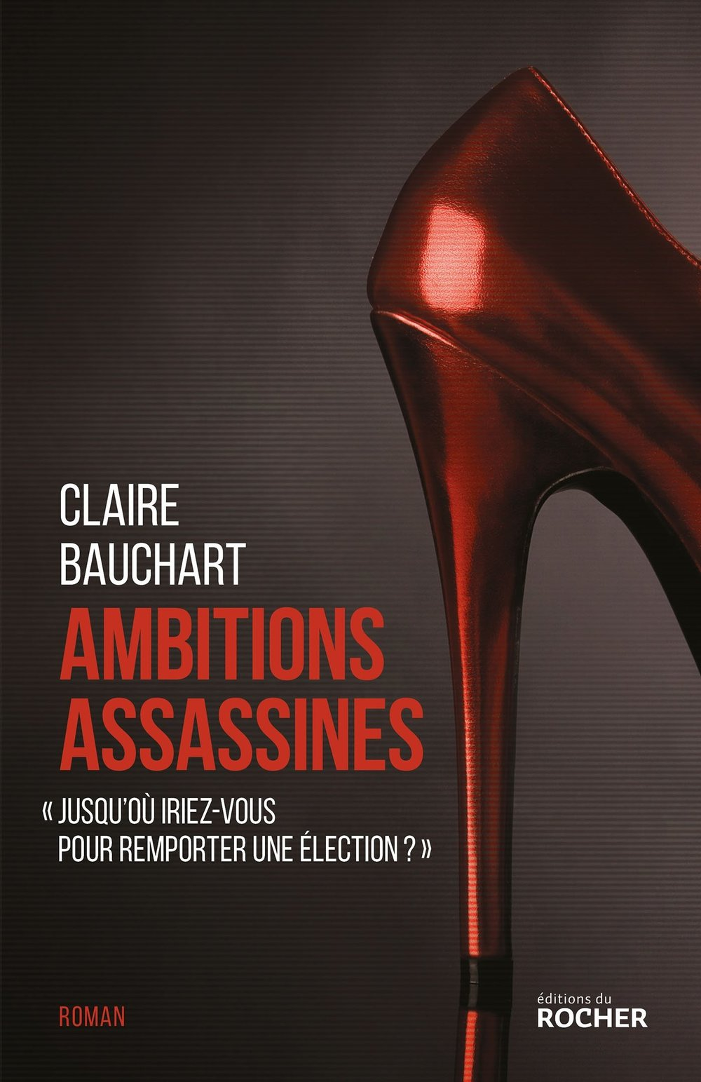 Ambitions assassines  par Claire Bauchart