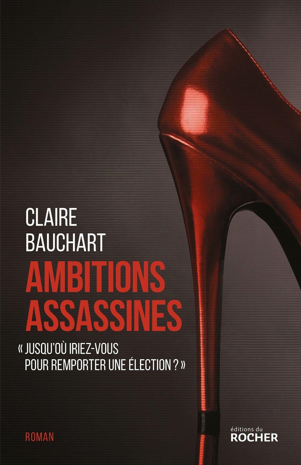 Ambitions assassines  par Claire Bauchart