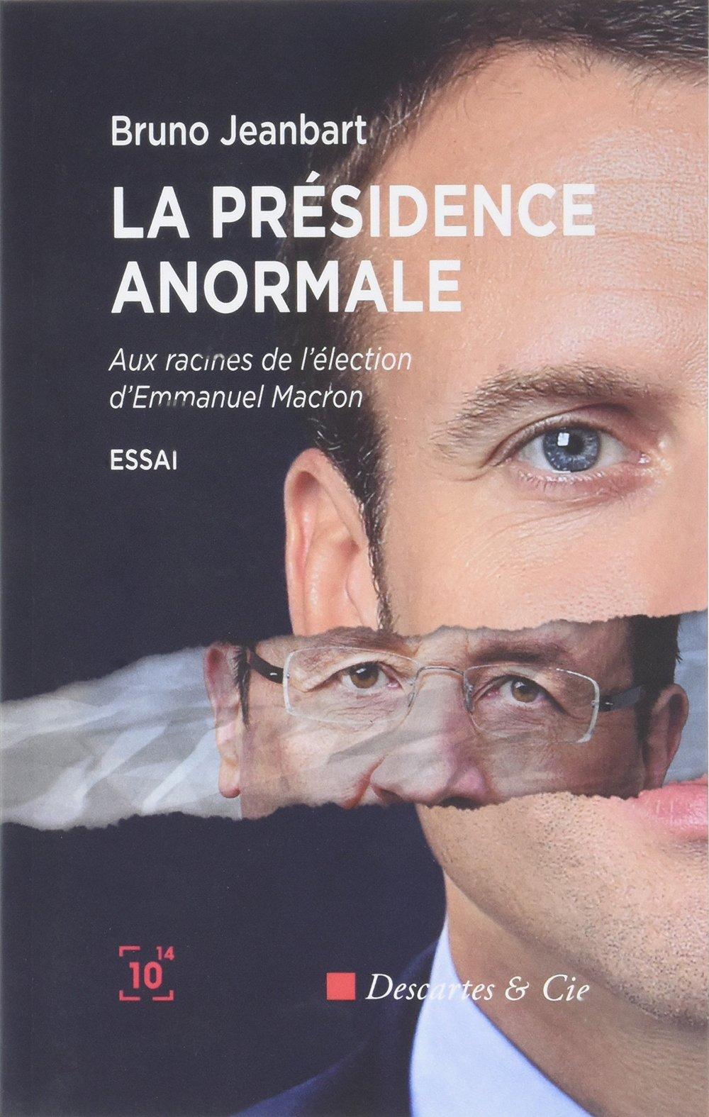 La Présidence anormale  par Bruno Jeanbart