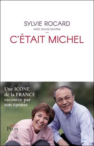 Sylvie Rocard, C'était Michel