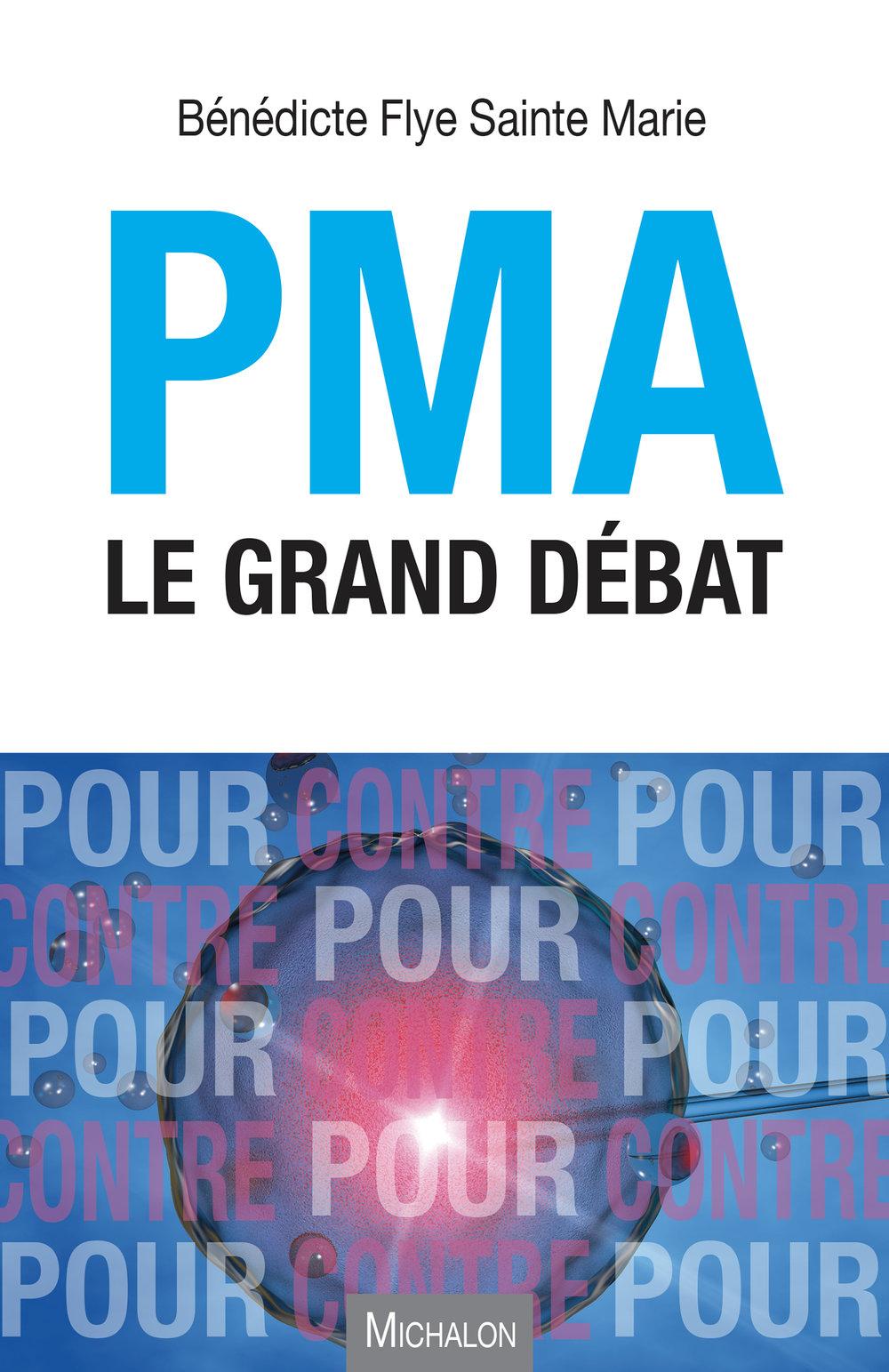 PMA, le grand débat