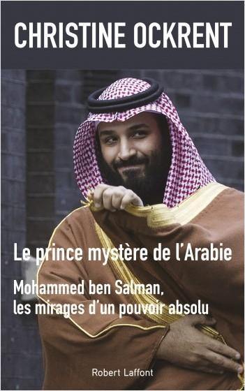 Christine Ockrent, Le prince mystère de l'Arabie
