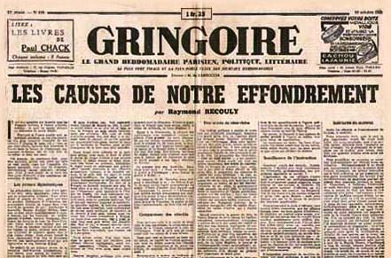 Gringoire  était un hebdomadaire français très à droite, fondé en 1928.