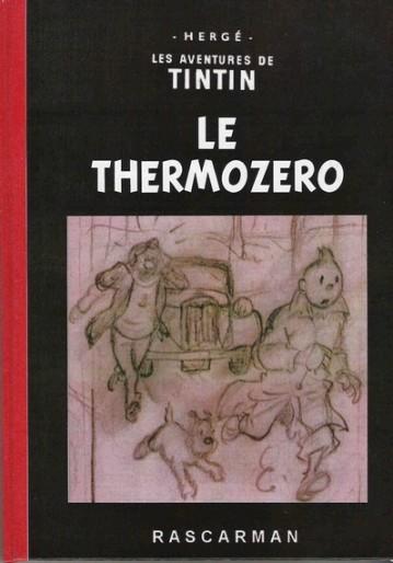 Couverture d'une édition non autorisée du  Thermozéro , album inachevé d'Hergé.