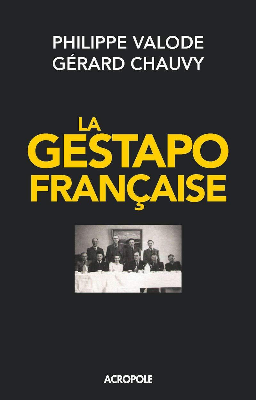 Couverture La Gestapo française Valode