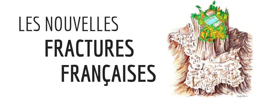 Dossier - Les nouvelles fractures françaises