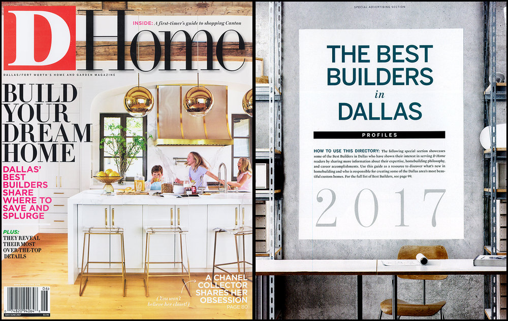 D-HOME MAGAZINE  • MAY/JUNE 2017  THE BEST BUILDERS IN DALLAS: THE IT LIST ARTICLE   >> LEARN MORE ABOUT   WATERSIDE PROPERTIES